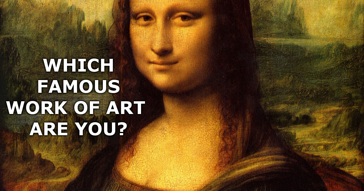 Which Famous Work of Art Are You?